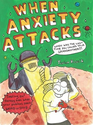When Anxiety Attacks (Paperback)