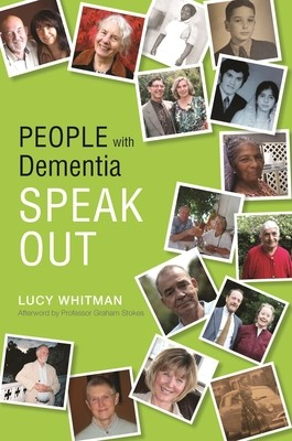 People with Dementia Speak Out (Paperback)