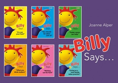 Billy Says... Series: Six Therapeutic Storybooks to Help Children on Their Journey Through Fostering or Adoption (Paperback)