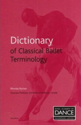 Dictionary of Classical Ballet Terminology (Paperback)