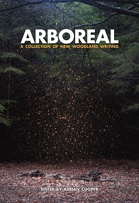 Arboreal: A Collection of Words from the Woods (Hardback)
