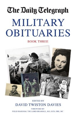 The Daily Telegraph Military Obituarites Book Three (Hardback)