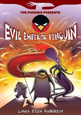 Phoenix Presents: Evil Emperor Penguin (Paperback)