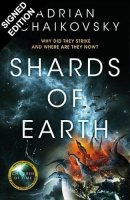 Shards of Earth: Signed Edition - The Final Architecture (Hardback)