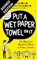 Put A Wet Paper Towel on It