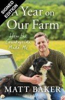 A Year on Our Farm: Signed Edition (Hardback)