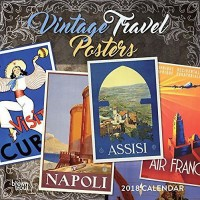 Vintage Travel Posters 2018 Wall Calendar