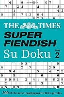 The Times Super Fiendish Su Doku Book 2: 200 of the Most Treacherous Su Doku Puzzles (Paperback)