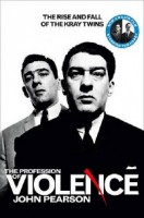 The Profession of Violence: The Rise and Fall of the Kray Twins (Paperback)