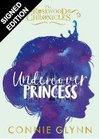 Undercover Princess - Signed Edition - The Rosewood Chronicles (Hardback)