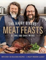 The Hairy Bikers' Meat Feasts: With Over 120 Delicious Recipes - A Meaty Modern Classic (Hardback)