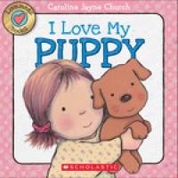 Lovemeez: I Love My Puppy (Board book)