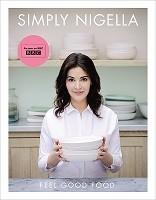 Simply Nigella: Feel Good Food (Hardback)