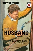 How it Works: The Husband