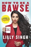 How To Be A Bawse: A Guide to Conquering Life (Hardback)