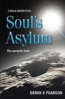 Soul's Asylum - The Adventures of Milla Carter 4 (Paperback)