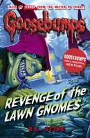 Revenge of the Lawn Gnomes - Goosebumps (Paperback)