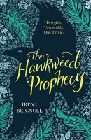 The Hawkweed Prophecy: Book 1 - The Hawkweed Prophecy (Paperback)