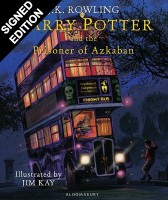 Harry Potter and the Prisoner of Azkaban: Illustrated Edition - Signed by the Illustrator (Hardback)