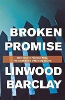 Broken Promise: (Promise Falls Trilogy Book 1) - Promise Falls (Hardback)