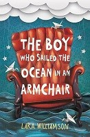 The Boy Who Sailed the Ocean in an Armchair (Paperback)