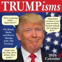Trumpisms 2020 Day-to-Day Calendar