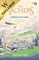 The Archers: Ambridge At War