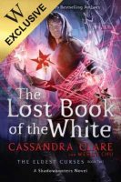 The Lost Book of the White: Exclusive Edition - The Eldest Curses (Hardback)
