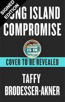 Long Island Compromise: Signed Edition (Hardback)