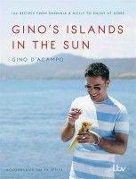 Gino's Islands in the Sun: 100 recipes from Sardinia and Sicily to enjoy at home (Hardback)