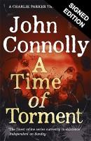 A Time of Torment - Signed Edition - A Charlie Parker Thriller (Hardback)