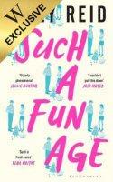 Such a Fun Age: Exclusive Edition (Hardback)