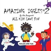 Amazing Iggles: Book 2 - Iggles Compendium 2 (Paperback)