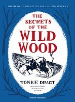 The Secrets of the Wild Wood (Hardback)