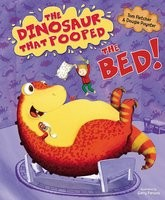 The Dinosaur That Pooped The Bed (Paperback)