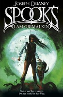 Spook's: I Am Grimalkin: Book 9 - The Wardstone Chronicles (Paperback)