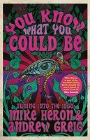 You Know What You Could Be: Tuning into the 1960s (Hardback)