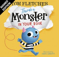 There's a Monster in Your Book: Signed Edition (Hardback)