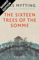 The Sixteen Trees of the Somme - Signed Edition (Hardback)