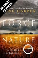 Force of Nature: Signed Edition (Hardback)