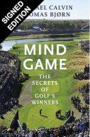 Mind Game: The Secrets of Golf's Winners - Signed Edition (Hardback)
