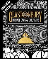 Glastonbury 50: Signed Edition (Hardback)
