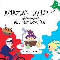 Amazing Iggles: Book 1 - Iggles Compendium 1 (Paperback)
