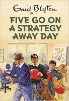 Five Go On A Strategy Away Day (Hardback)