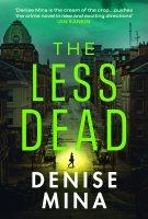 The Less Dead (Hardback)