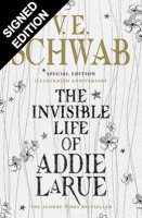The Invisible Life of Addie LaRue - special edition 'Illustrated Anniversary'