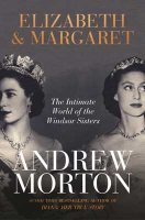 Elizabeth & Margaret: The Intimate World of the Windsor Sisters (Hardback)