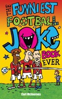 The Funniest Football Joke Book Ever! (Paperback)