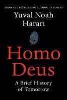 Homo Deus: A Brief History of Tomorrow (Hardback)