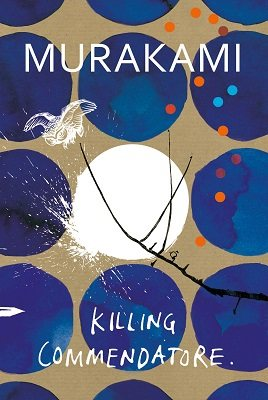 Killing Commendatore: Cover exclusive to Waterstones (Hardback)